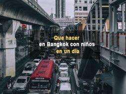 que-hacer-en-bangkok-con-niños-en-un-dia