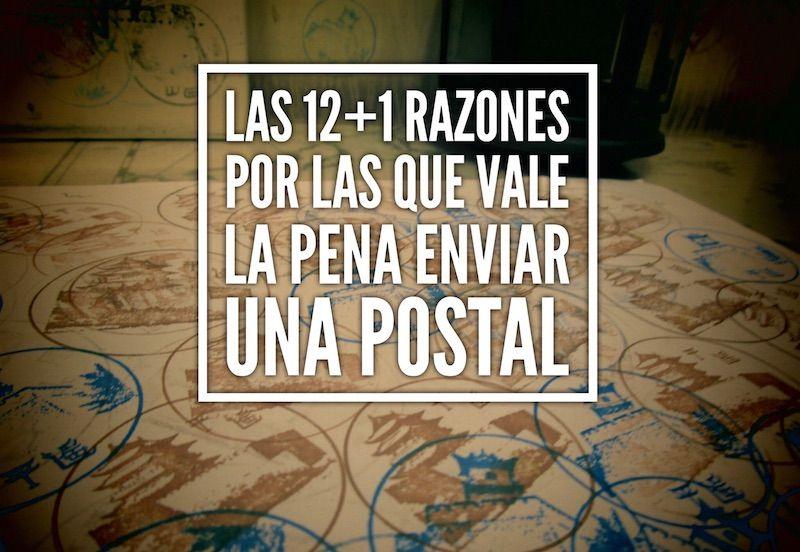 Las 12+1 razones por las que vale la pena enviar una postal
